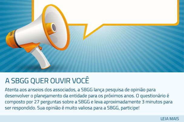 A SBGG quer ouvir você