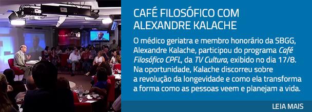 Café Filosófico com Alexandre Kalache