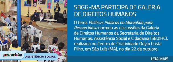 SBGG-MA participa de Galeria de Direitos Humanos