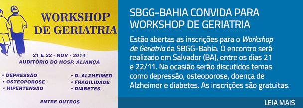 SBGG-Bahia convida para Workshop de Geriatria