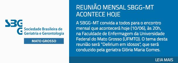 Reunião mensal SBGG-MT acontece hoje