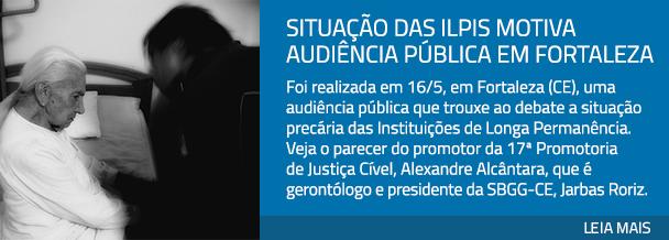 Situação das ILPIs motiva audiência pública em Fortaleza