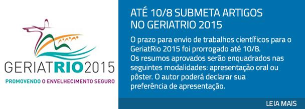 Até 10/8 submeta artigos no GeriatRio 2015