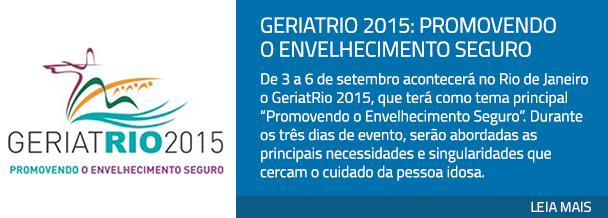 GeriatRio 2015: Promovendo o Envelhecimento Seguro