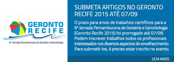 Submeta artigos no Geronto Recife 2015 ati 07/09