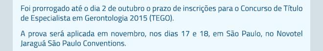 Foi prorrogado até o dia 2 de outubro o prazo de inscrições para o Concurso de Título de Especialista em Gerontologia 2015 (TEGO).