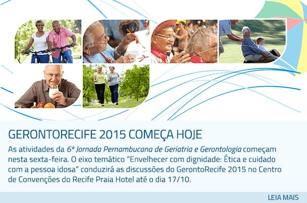GerontoRecife 2015 começa hoje