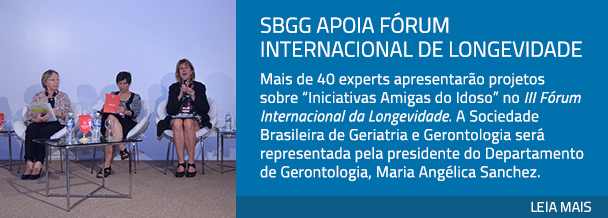SBGG apoia Fórum Internacional de Longevidade