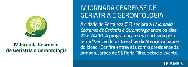IV Jornada Cearense de Geriatria e Gerontologia