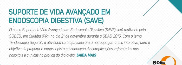 Suporte de Vida Avançado em Endoscopia Digestiva (SAVE)