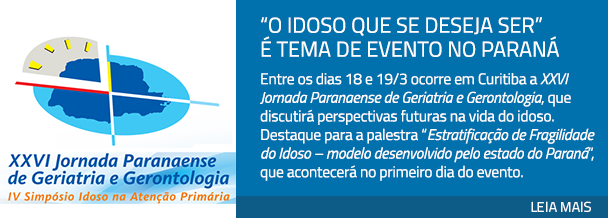 """""""O idoso que se deseja ser"""" é tema de evento no Paraná"""